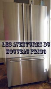 Les aventures du nouveau frigo