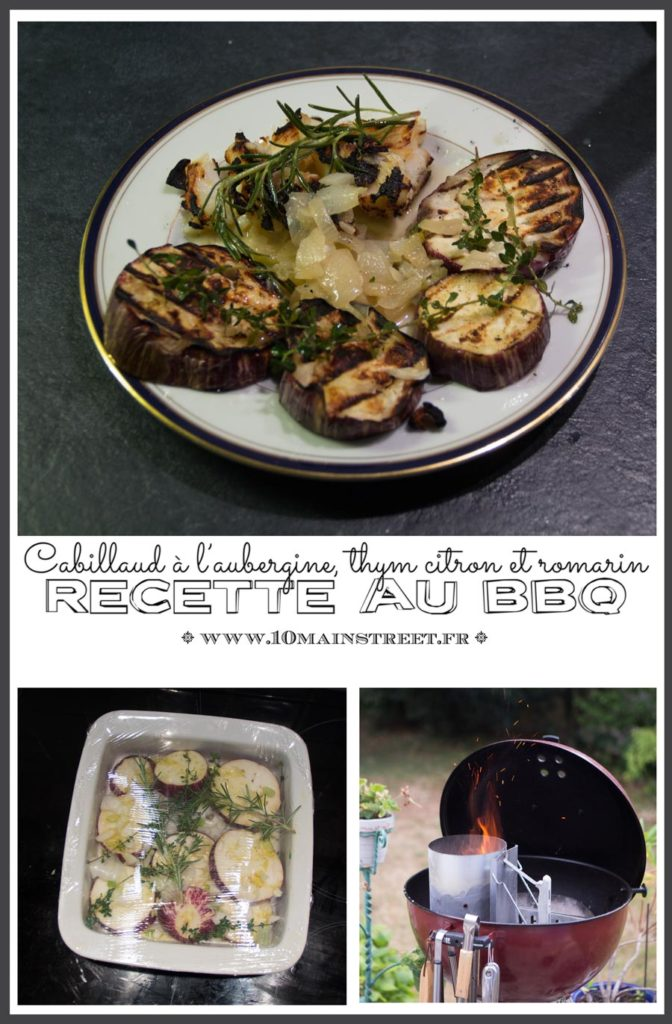 Cabillaud au BBQ, aubergine, thym citron et romarin