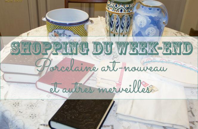 Shopping du week-end : porcelaine art-nouveau et autres merveilles