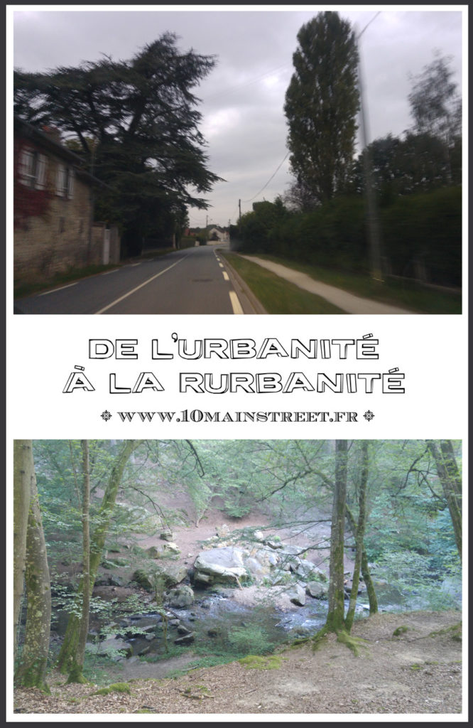 De l'urbanité à la rurbanité | Paris, grande couronne, ruralité, services publics... comment j'ai changé de vie !