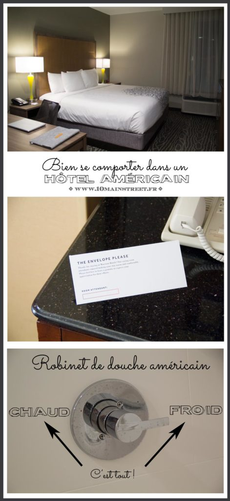 Bien se comporter dans un hôtel américain : tips, robinets et quelques conseils