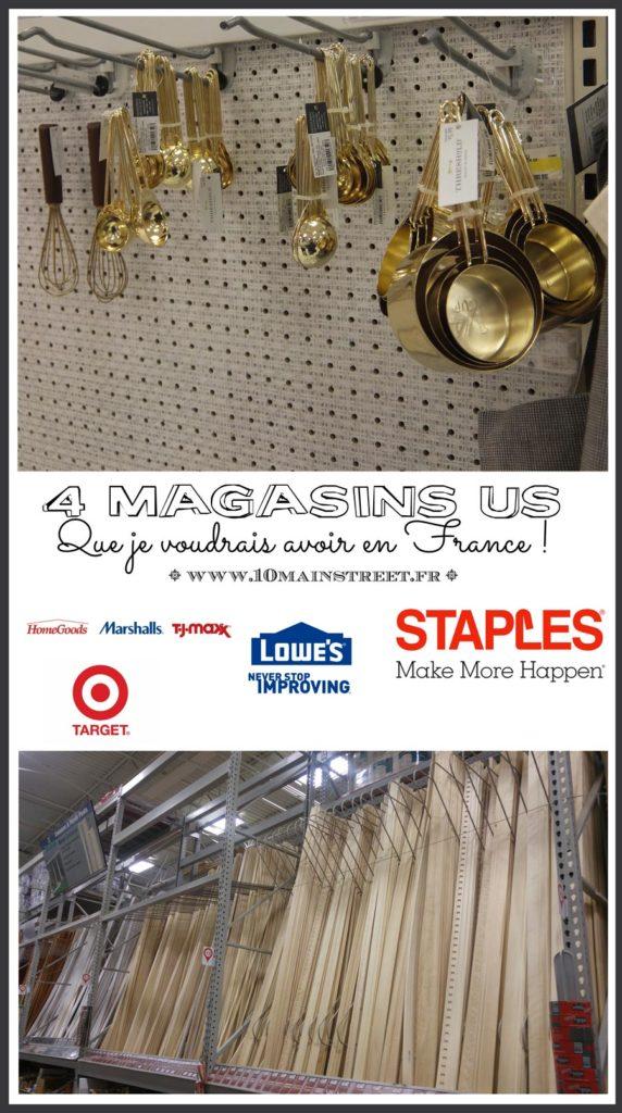 4 magasins US que j'aimerais avoir en France | TJMaxx, Marshalls, HomeGoods (TJX), Target, Lowe's, Staples