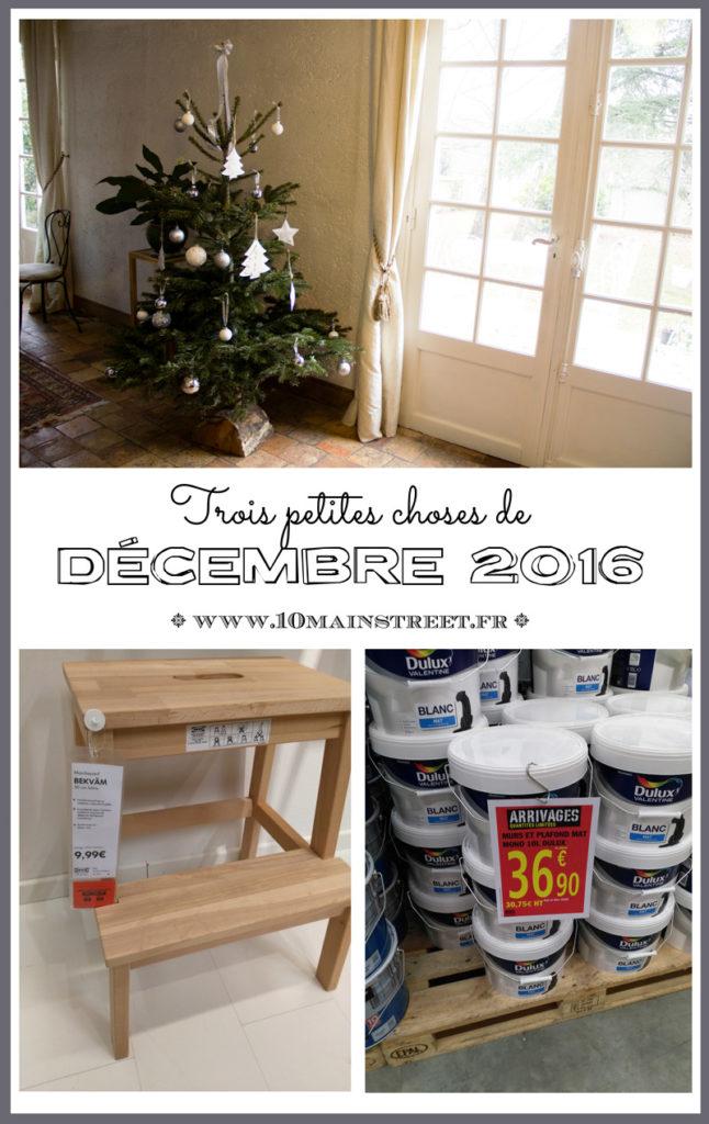 Trois petites choses de décembre 2016 : sapin de Noël, peinture Dulux Valentine, marche-pied Ikea Bekvam