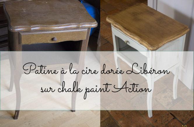 Patine à la cire dorée Libéron sur Chalk Paint Action