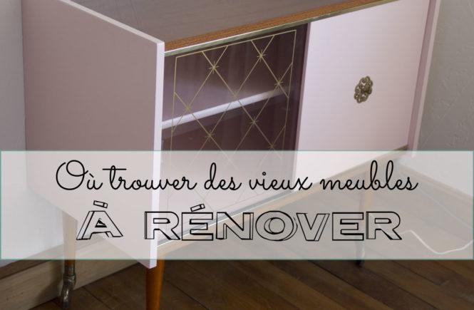 Où trouver des vieux meubles à rénover ?