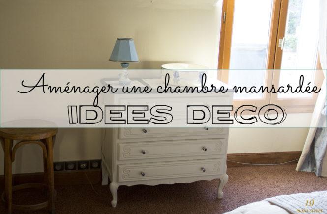 Aménager une chambre mansardée : idées déco