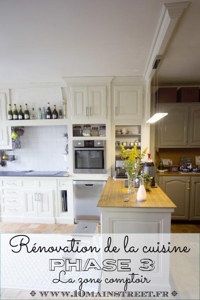 Rénovation de la cuisine phase 3 : la zone comptoir | www.10mainstreet.fr