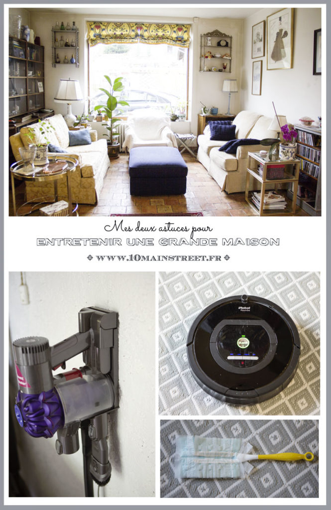 Mes 2 astuces pour entretenir une grande maison | www.10mainstreet.fr