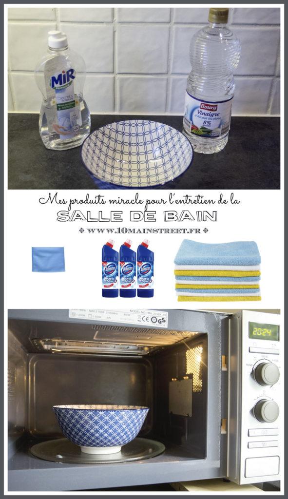 Produits miracle pour l'entretien salle de bain | www.10mainstreet.fr
