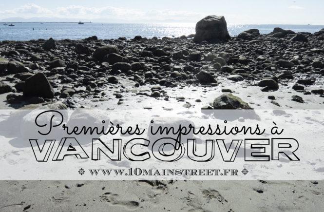 Premières impressions de Vancouver