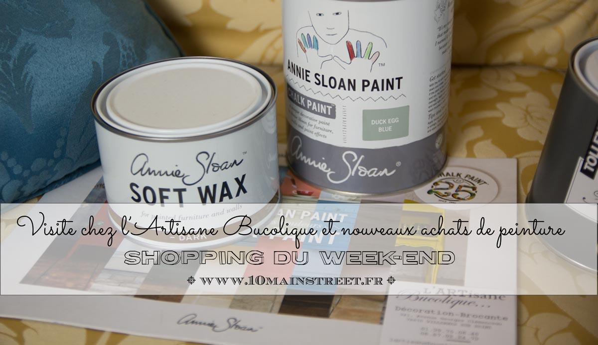 Visite chez l'Artisane Bucolique et nouveaux achats de peinture dont la Chalk Paint Annie Sloan : shopping du week-end