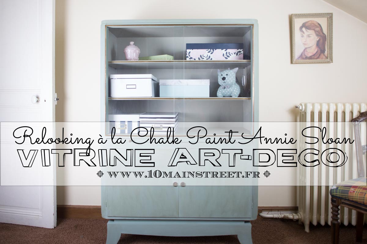 Relooking de la vitrine art-déco à la Chalk Paint Annie Sloan Duck egg blue