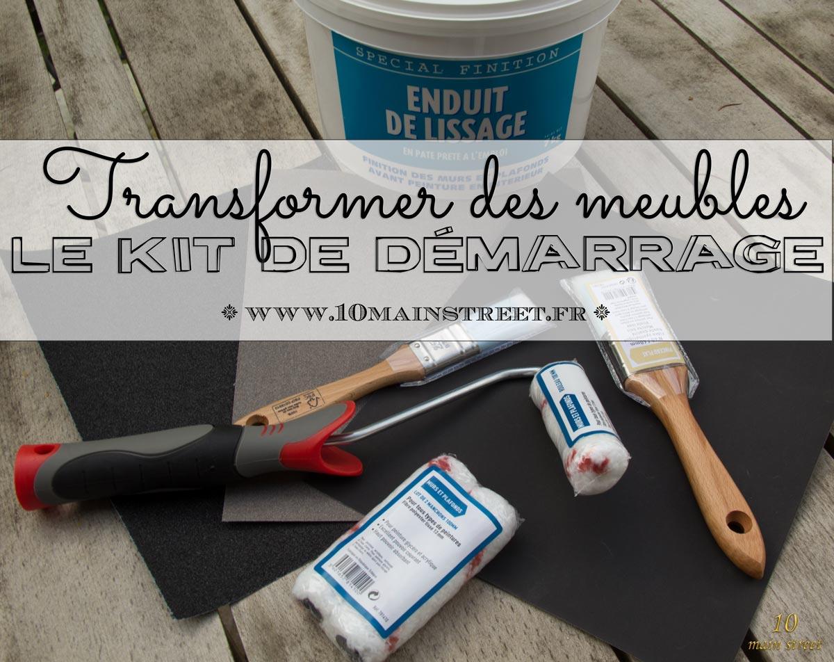 Transformer des meubles : le kit de démarrage