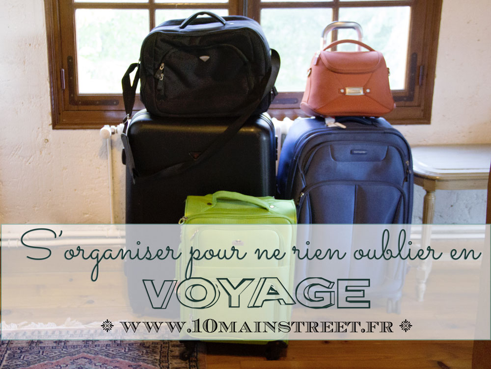 S'organiser pour ne rien oublier en voyage