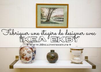 Fabriquer une étagère de designer avec Ikea Ekby