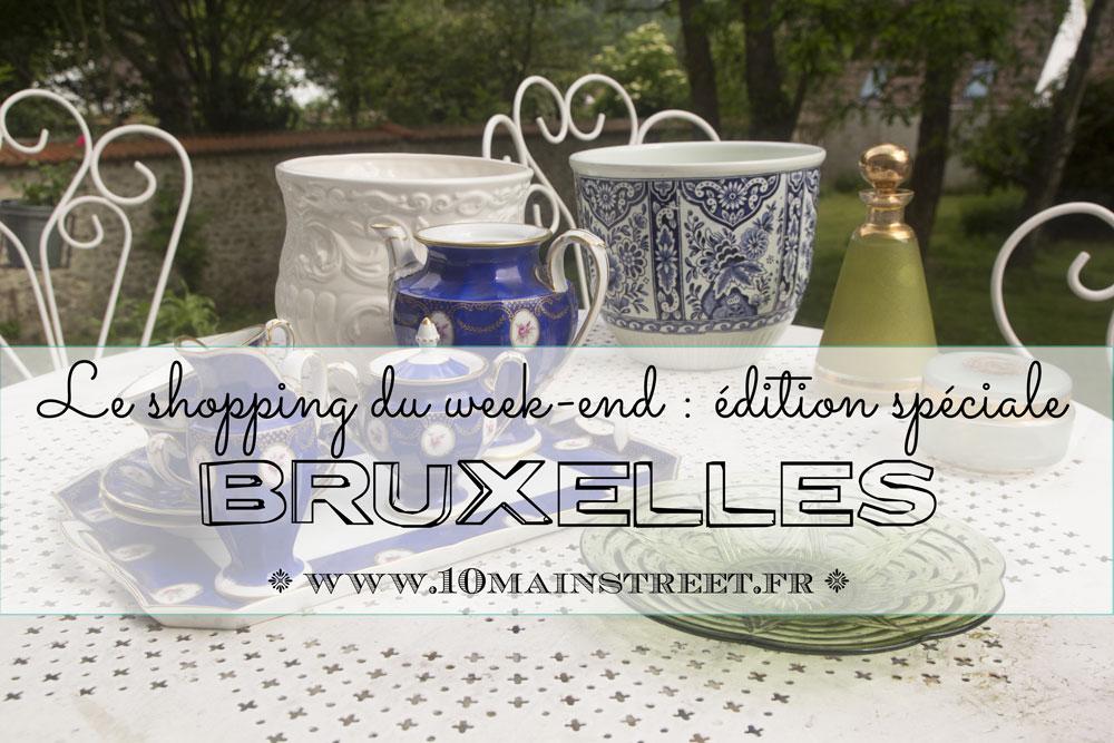 Le shopping du week-end, édition spéciale Bruxelles