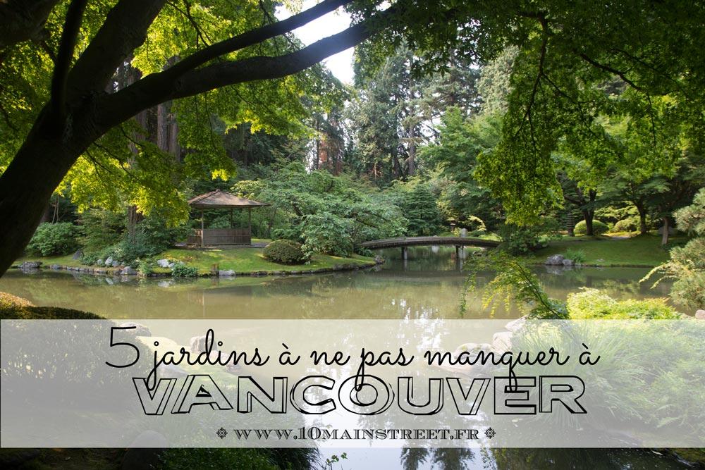 5 jardins de Vancouver à ne pas manquer