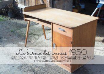 Shopping du week-end : le bureau des années 1950