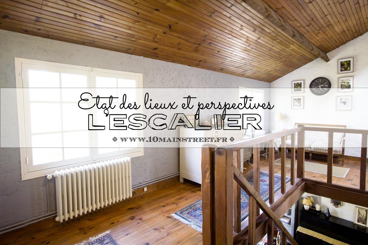 L'escalier : état des lieux & perspectives