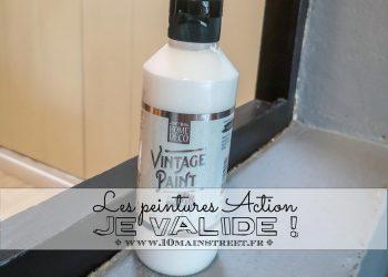 Les peintures Action : je valide !