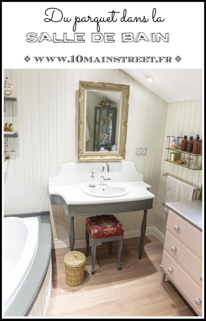 Du parquet dans la salle de bain ? | Franche farmhouse bathroom wood floors #renovation #bathroom #passionvintage www.10mainstreet.fr