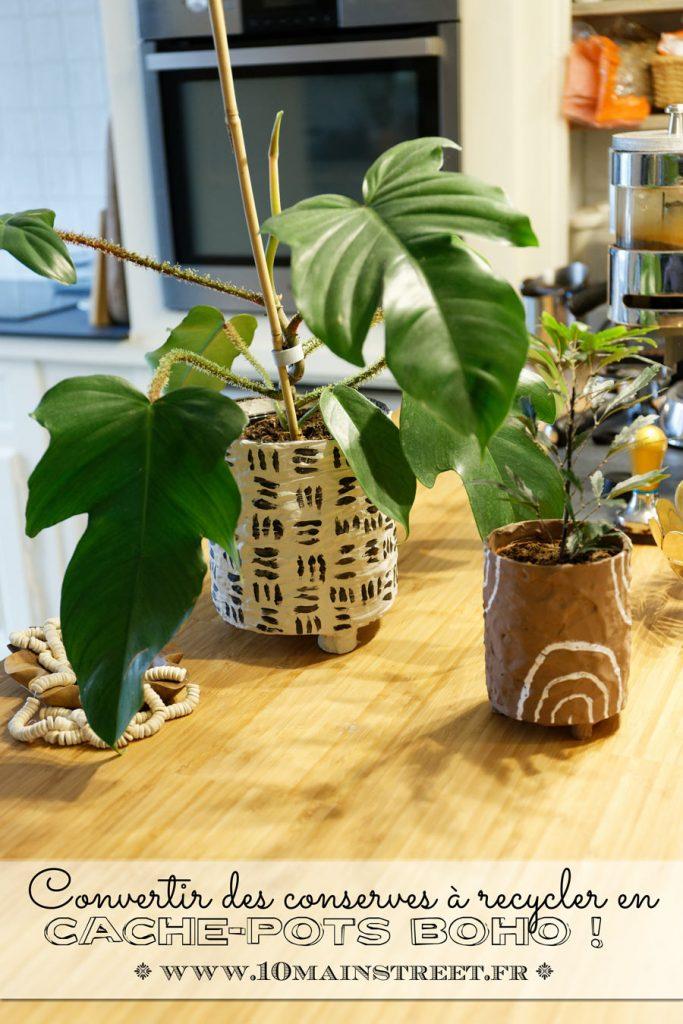 Réaliser des cache-pots boho avec un décor DIY à partir de conserves à recycler #upcycling