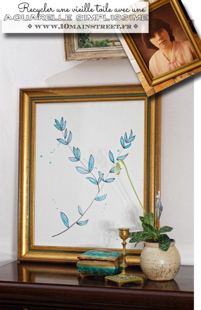 Une aquarelle simplissime, ou comment recycler une vieille toile bonne à jeter | easy watercolor #wallart #upcycling